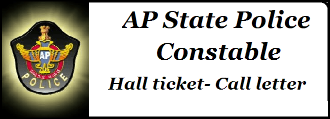 AP Police, AP excise constable hall ticket, AP state police constable hall ticket, AP police constable hall ticket, AP Police hall ticket, AP Police recruitment hall ticket, AP police constable admit card